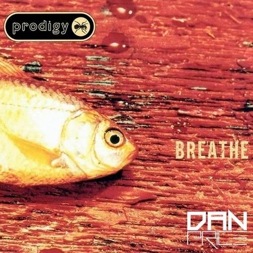 Prodigy - Breath (Dan Price Remix)