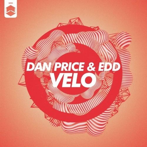 Dan Price & Edd - Velo (Original Mix) [Woombah Records]